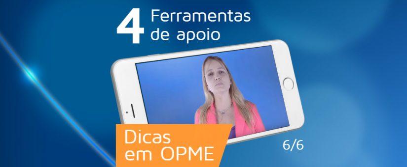 Série Dicas em OPME 6/6 – Ferramentas de apoio em OPME