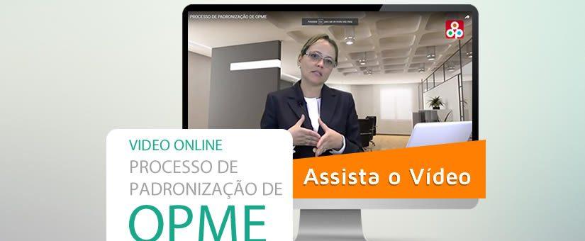 VÍDEO   PROCESSO DE PADRONIZAÇÃO DE OPME