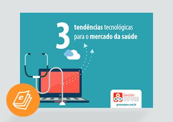 [E-book] 3 tendências tecnológicas para o mercado da saúde