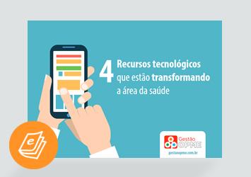 [E-book] 4 recursos tecnológicos que estão transformando a área da saúde