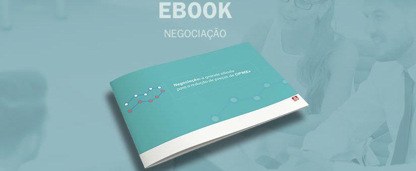[E-book] Negociação: a grande aliada para a redução de preços de OPMEs