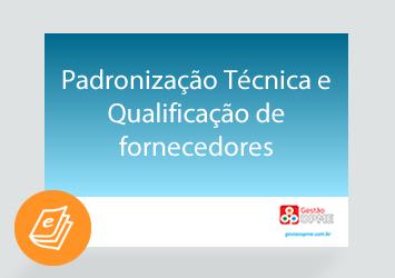 [E-book] Padronização Técnica e Qualificação de Fornecedores