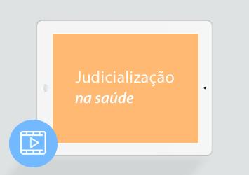 [Webinar] Judicialização na saúde